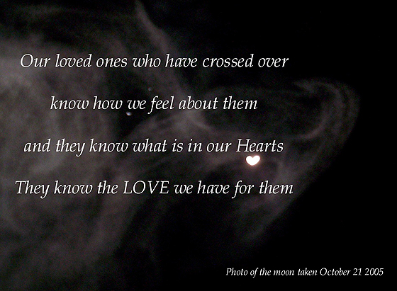 Our loved ones who have crossed over know how we feel about them [heart shaped moon]
